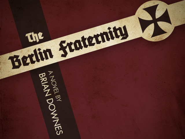 The Berlin Fraternity by Brian Bownes